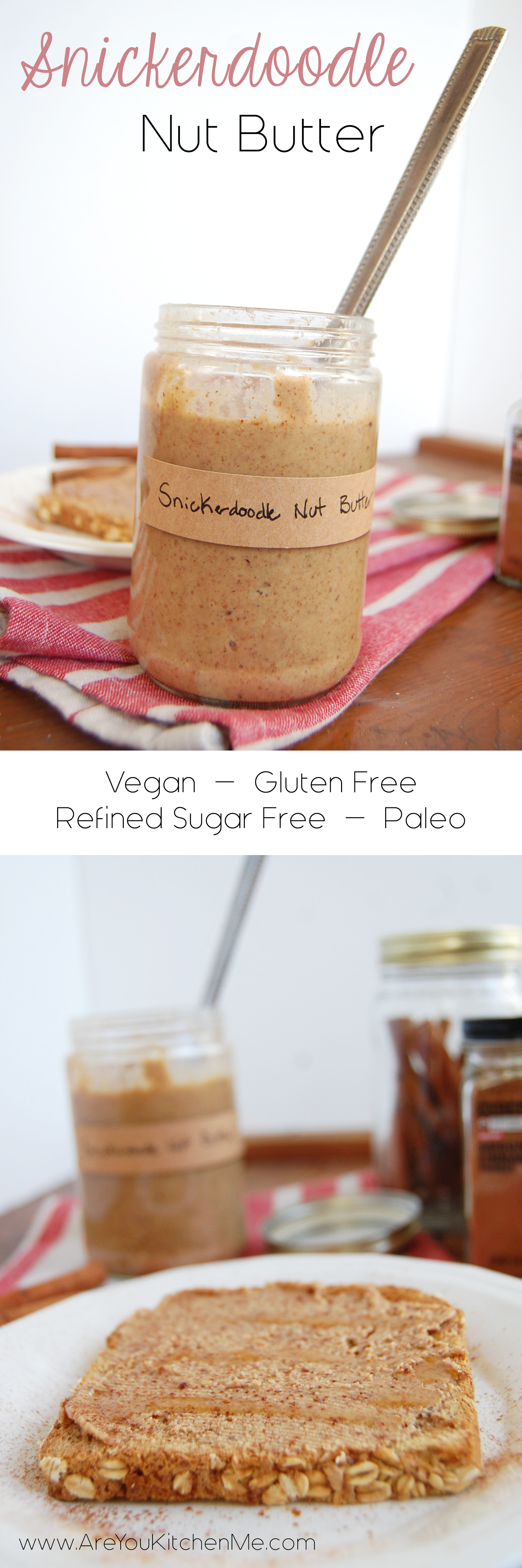 Snickerdoodle Nut Butter | AreYouKitchenMe.com