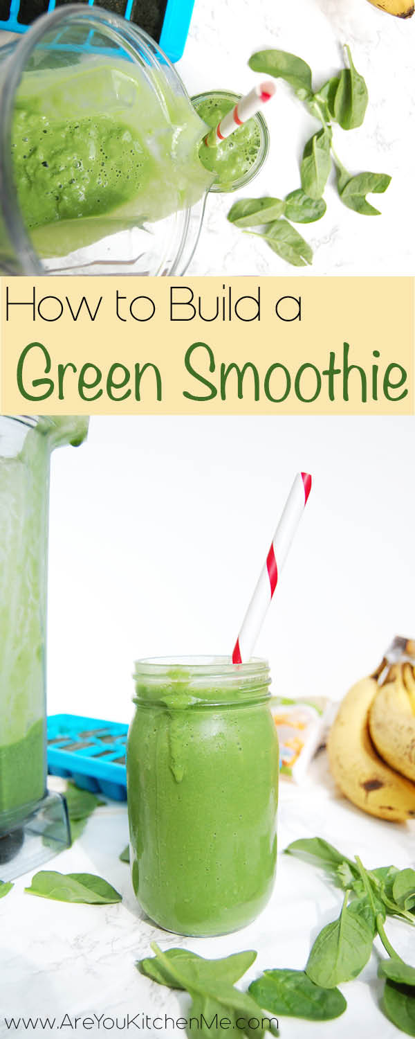 How to Build a Green Smoothie | AreYouKitchenMe.com